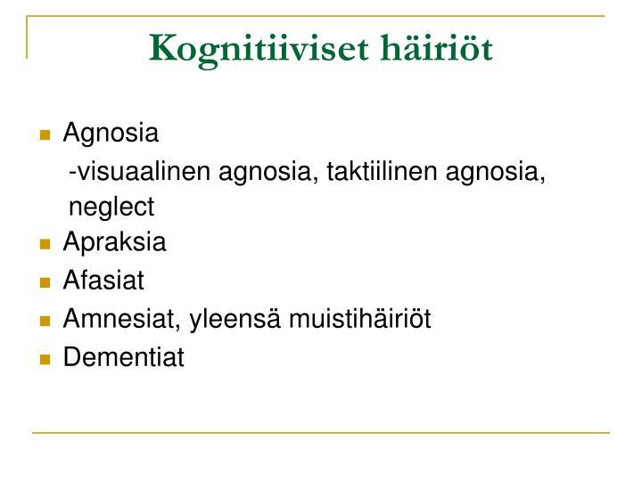 Kognitiiviset häiriöt
