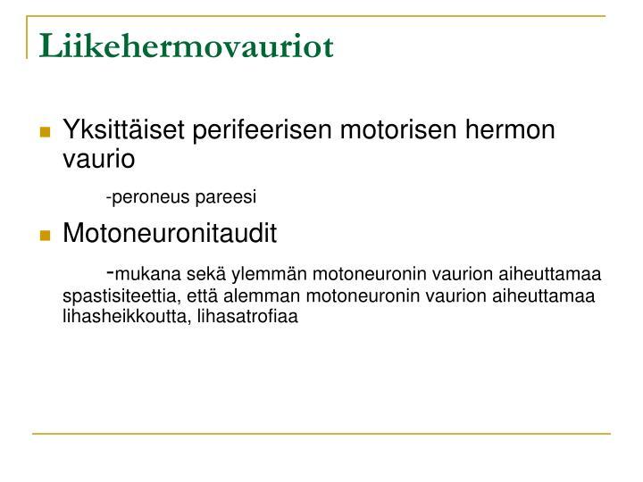 Liikehermovauriot