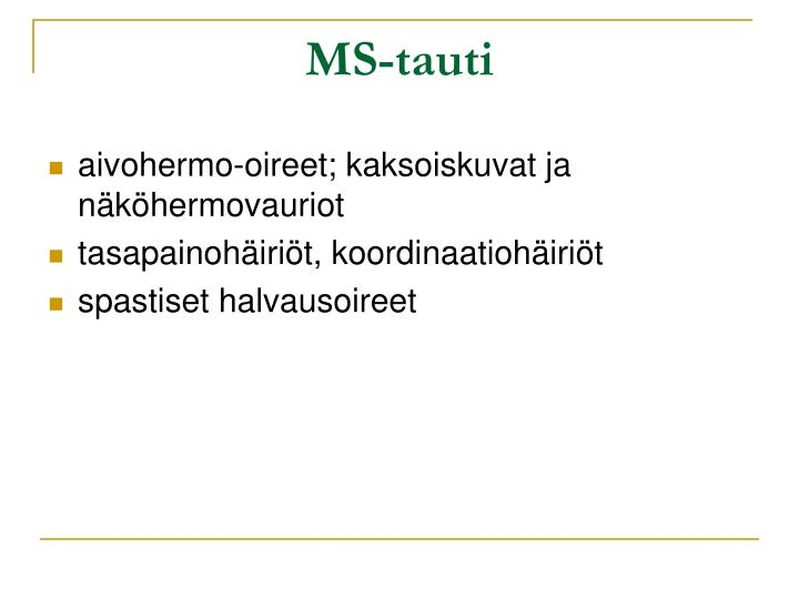 MS-tauti