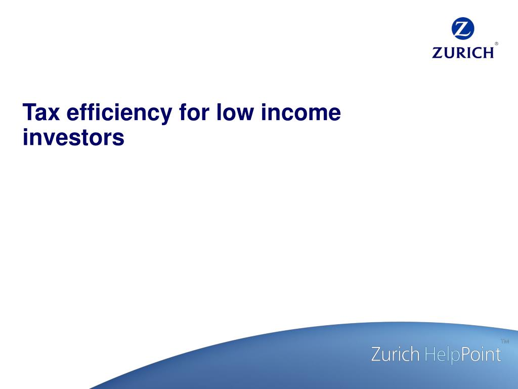 Tax efficiency for low income investors