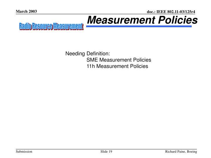 Measurement Policies