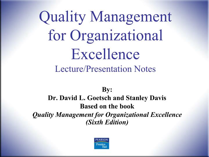 Quality management for organizational excellence lecture presentation notes