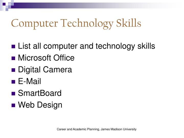 Computer Technology Skills