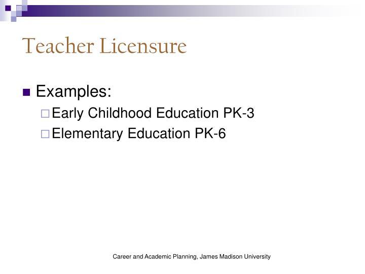 Teacher Licensure