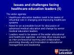 issues and challenges facing healthcare education leaders 5