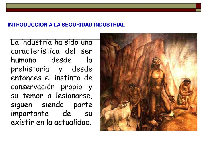 INTRODUCCION A LA SEGURIDAD INDUSTRIAL