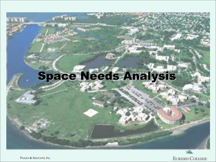 Space Needs Analysis