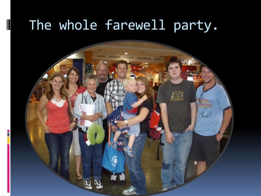 The whole farewell party.
