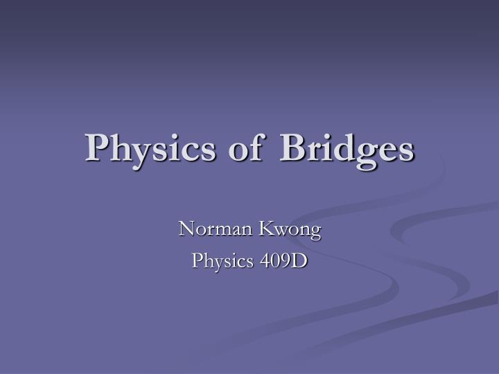 Norman kwong physics 409d