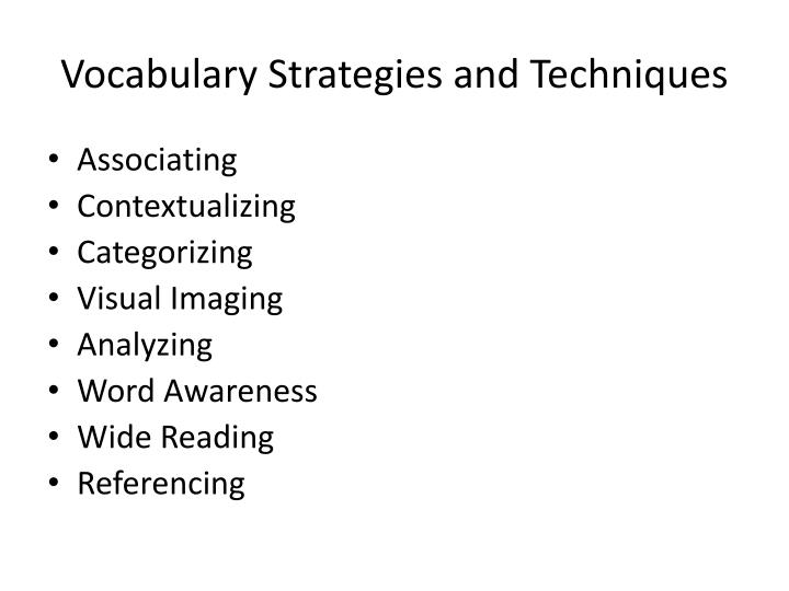 Vocabulary Strategies and Techniques