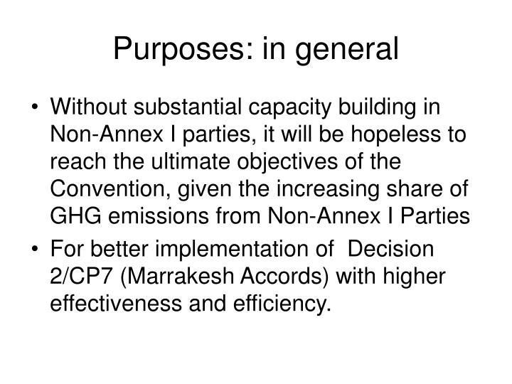 Purposes: in general