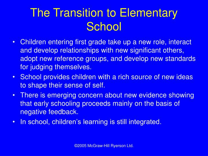 The Transition to Elementary School