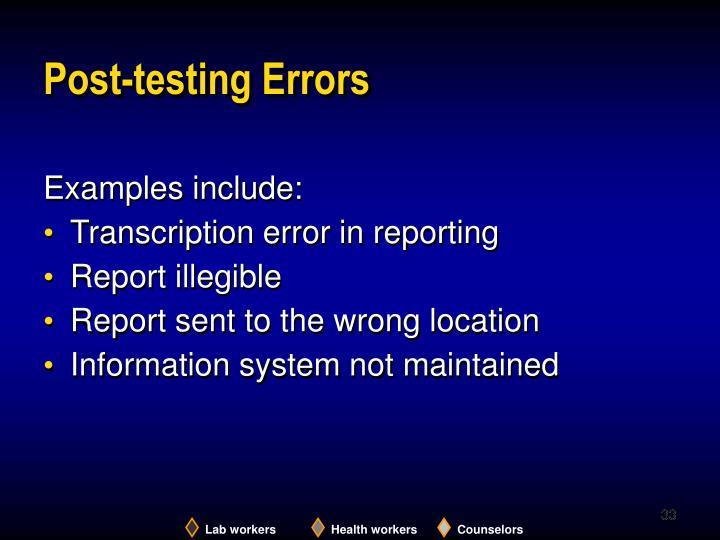 Post-testing Errors