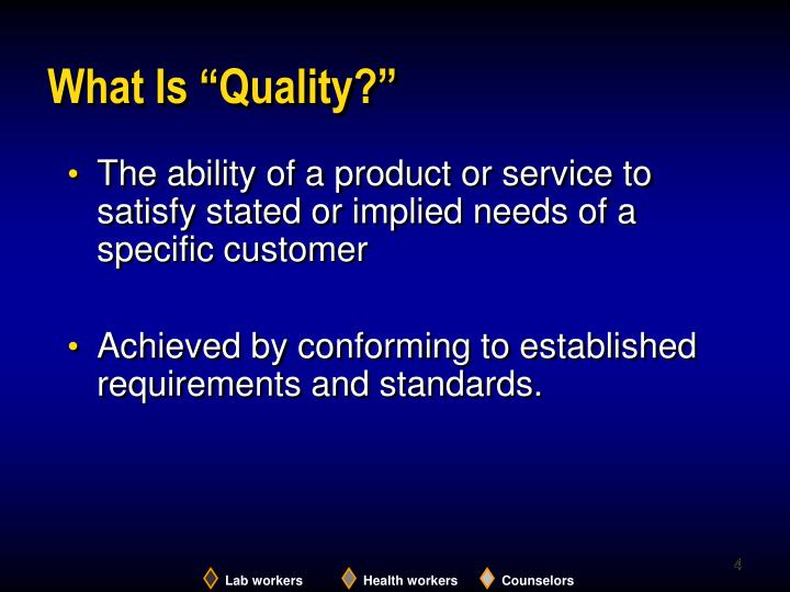 "What Is ""Quality?"""