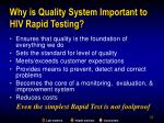 why is quality system important to hiv rapid testing