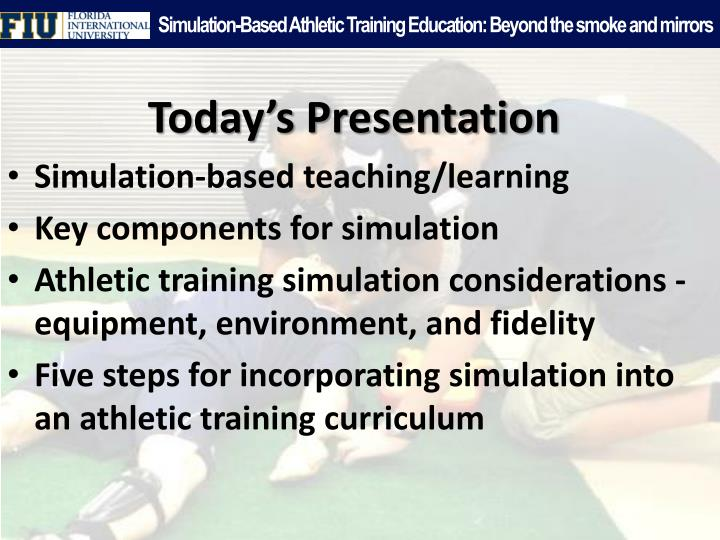 Simulation based athletic training education beyond the smoke and mirrors1