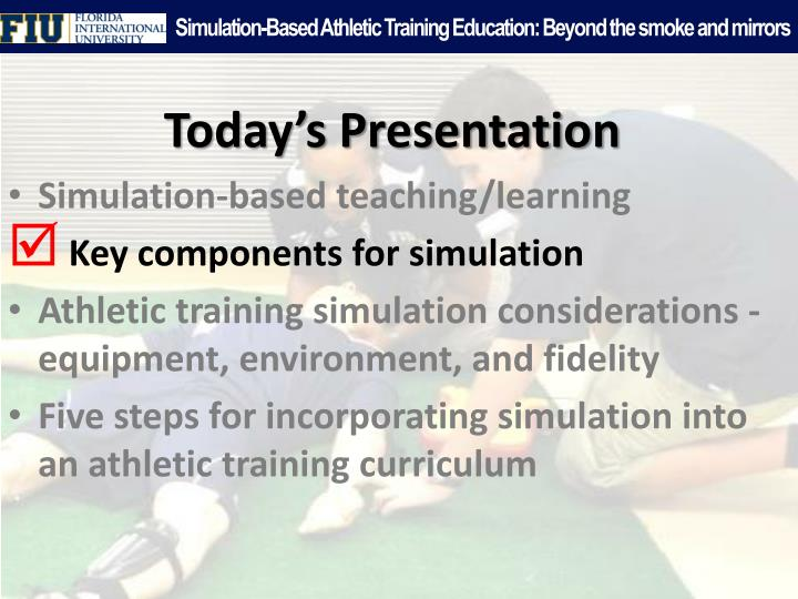 Simulation-Based Athletic Training Education: Beyond the smoke and mirrors