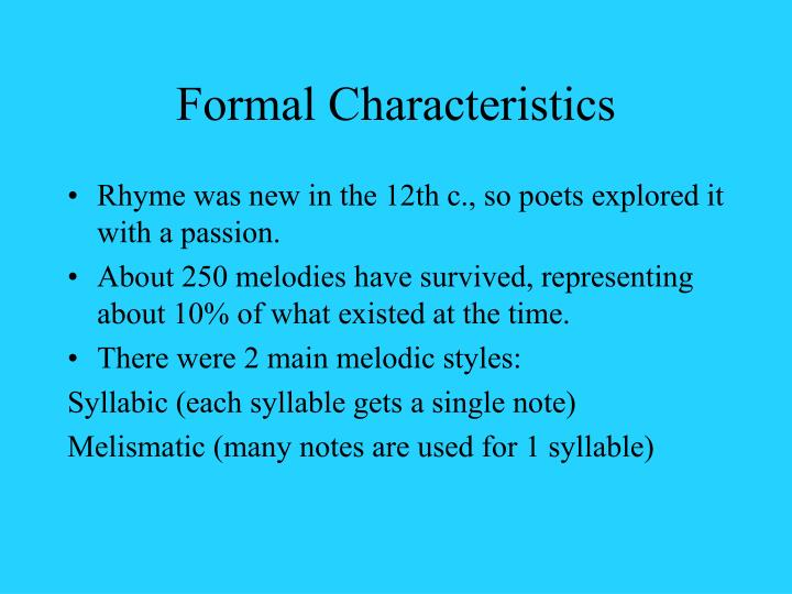 Formal Characteristics