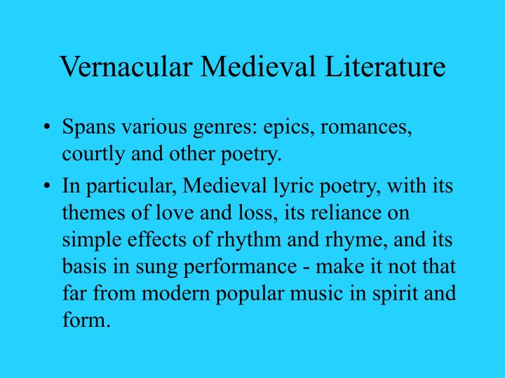 Vernacular Medieval Literature