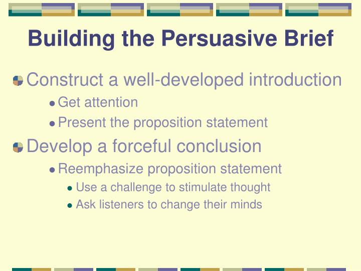 Building the Persuasive Brief