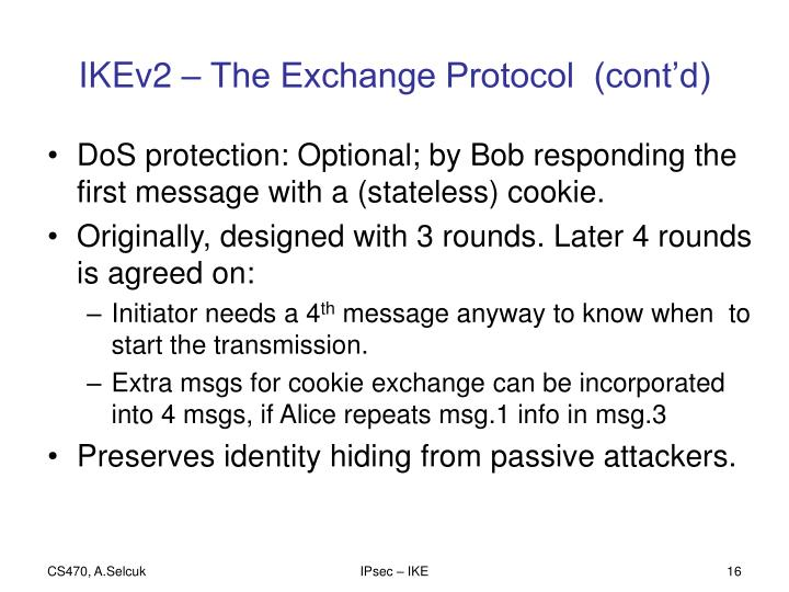 IKEv2 – The Exchange Protocol  (cont'd)