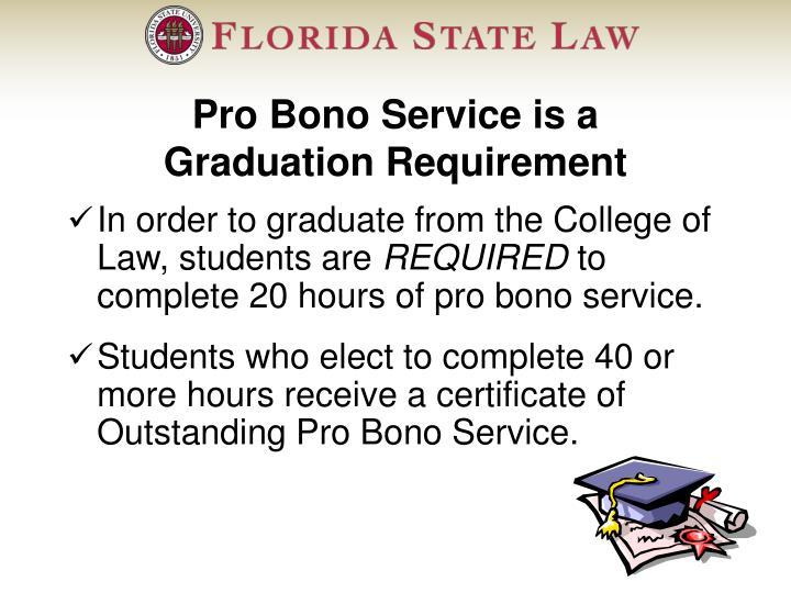 Pro Bono Service is a