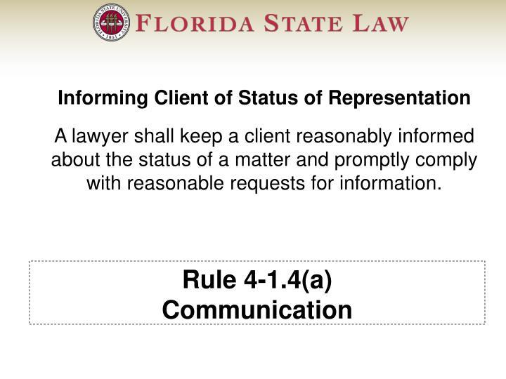 Rule 4-1.4(a)