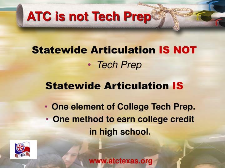 ATC is not Tech Prep
