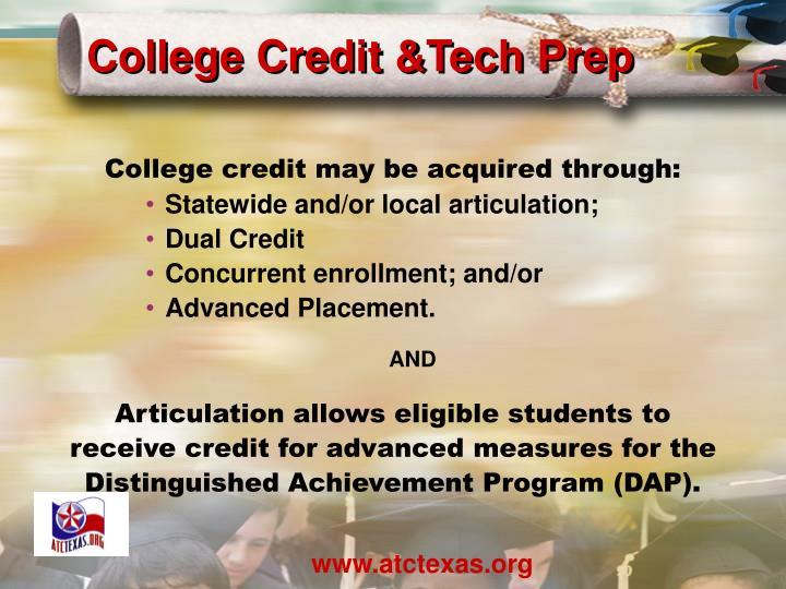 College Credit &Tech Prep