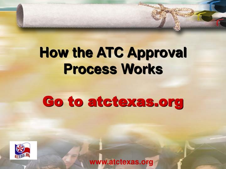 How the ATC Approval