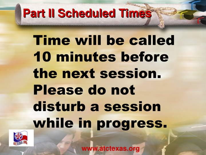 Part II Scheduled Times