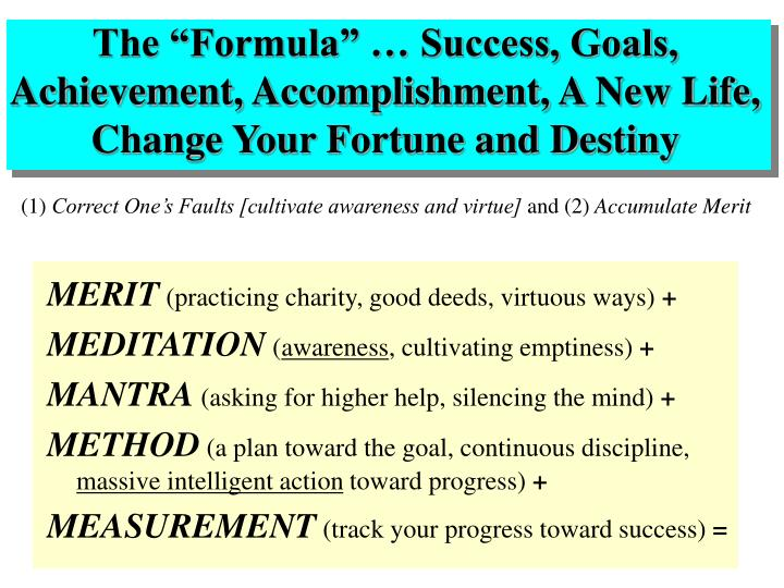 "The ""Formula"" … Success, Goals, Achievement, Accomplishment, A New Life, Change Your Fortune and Destiny"