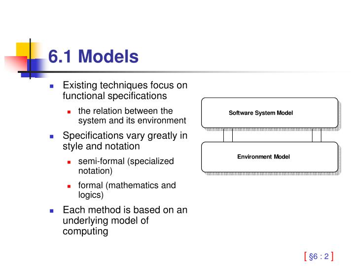 Existing techniques focus on functional specifications