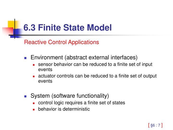 6.3 Finite State Model