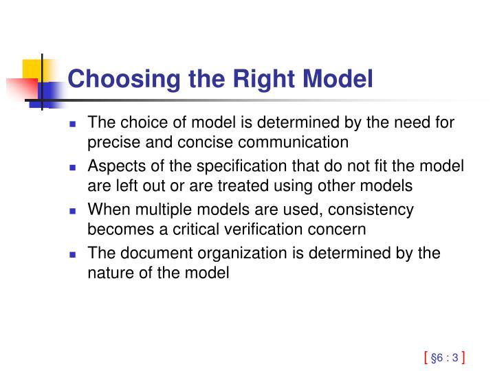 Choosing the Right Model