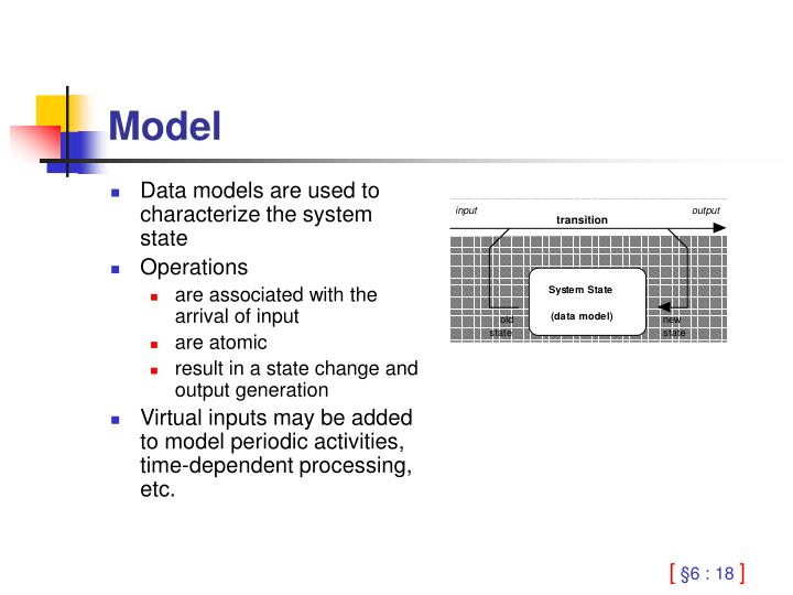 Data models are used to characterize the system state