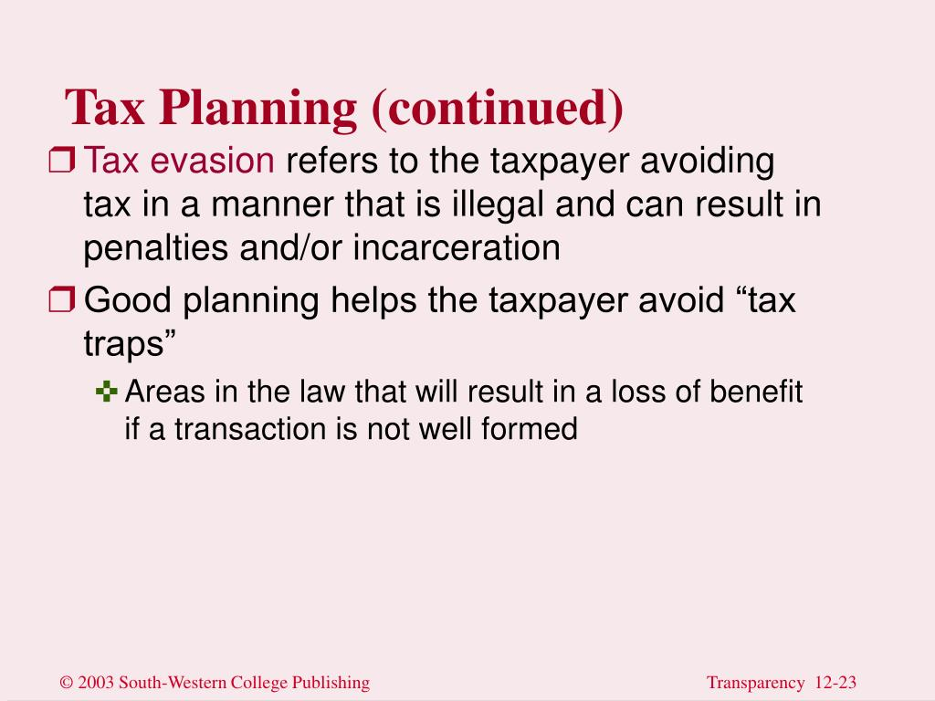 Tax Planning (continued)