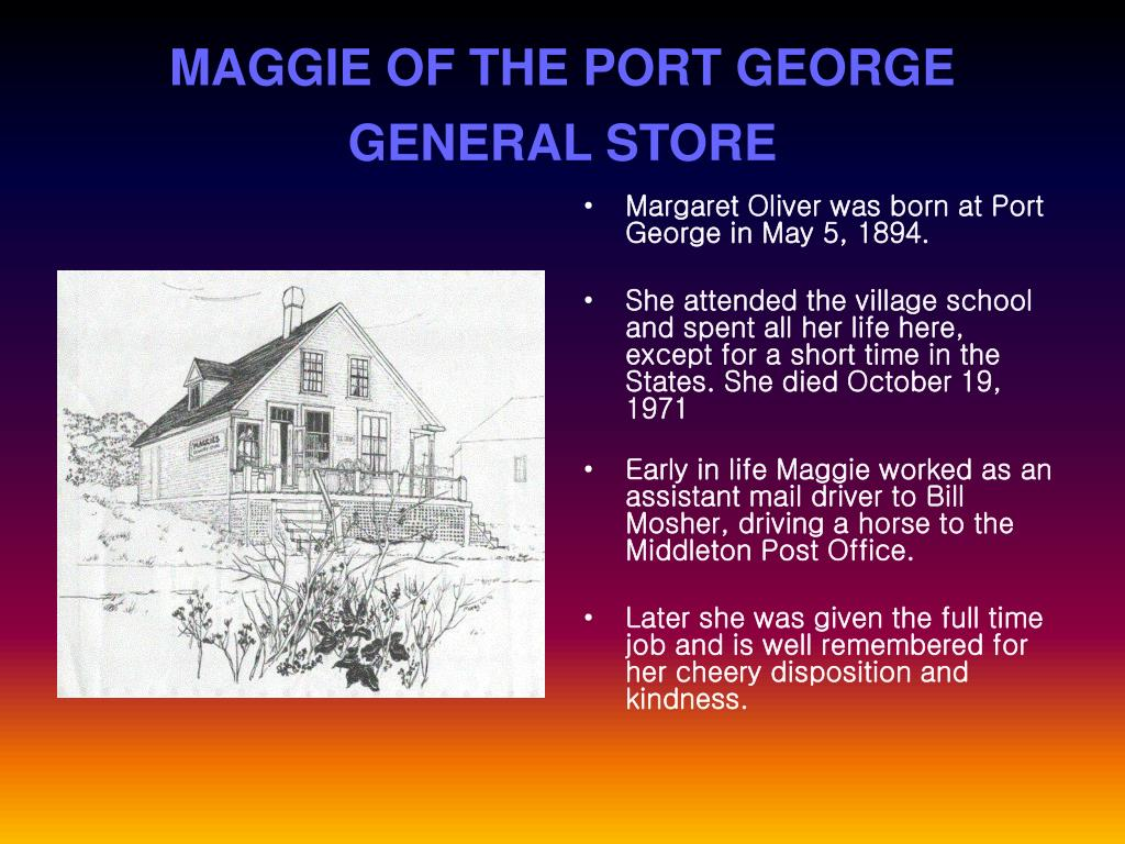 MAGGIE OF THE PORT GEORGE GENERAL STORE
