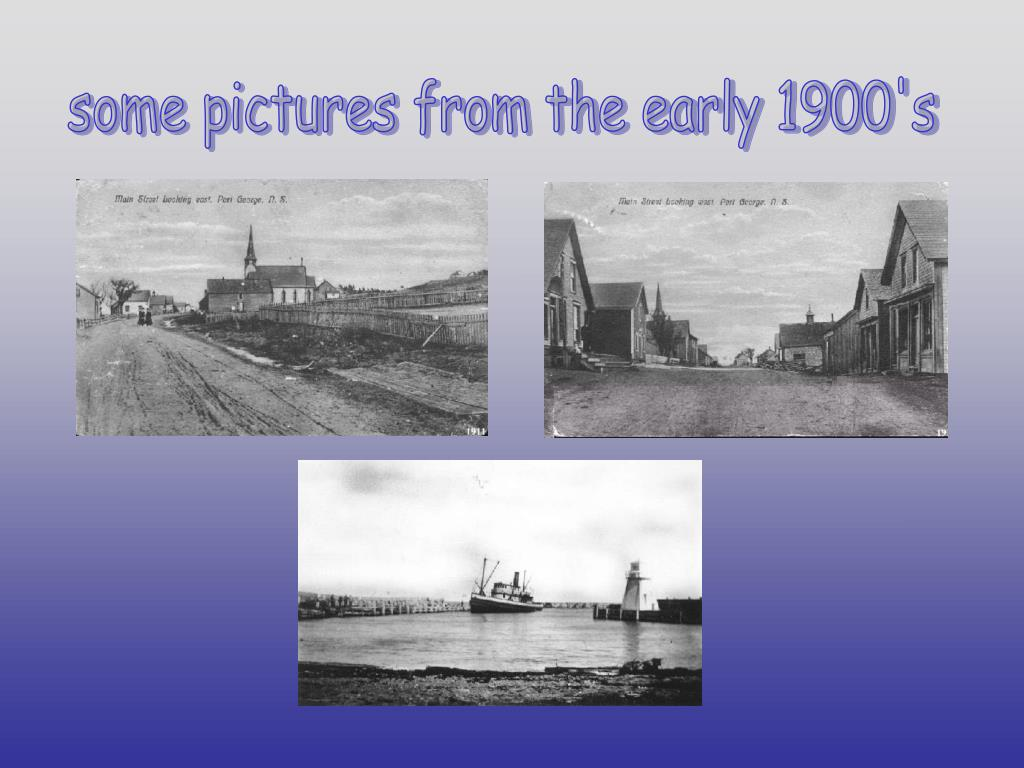 some pictures from the early 1900's