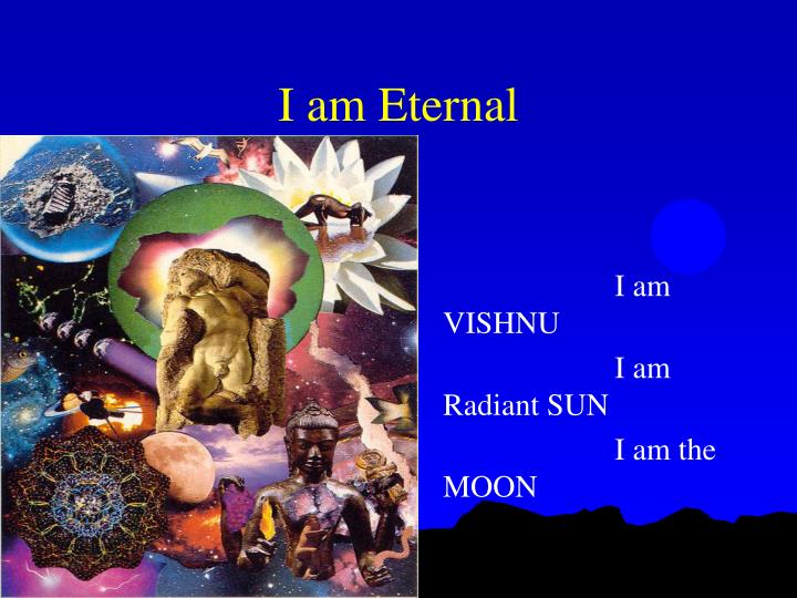 I am Eternal