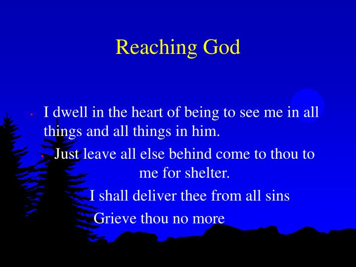Reaching God