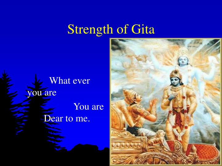 Strength of Gita