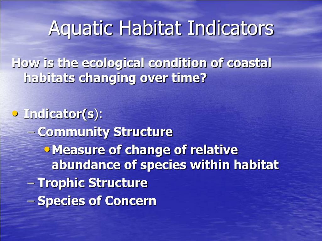 Aquatic Habitat Indicators