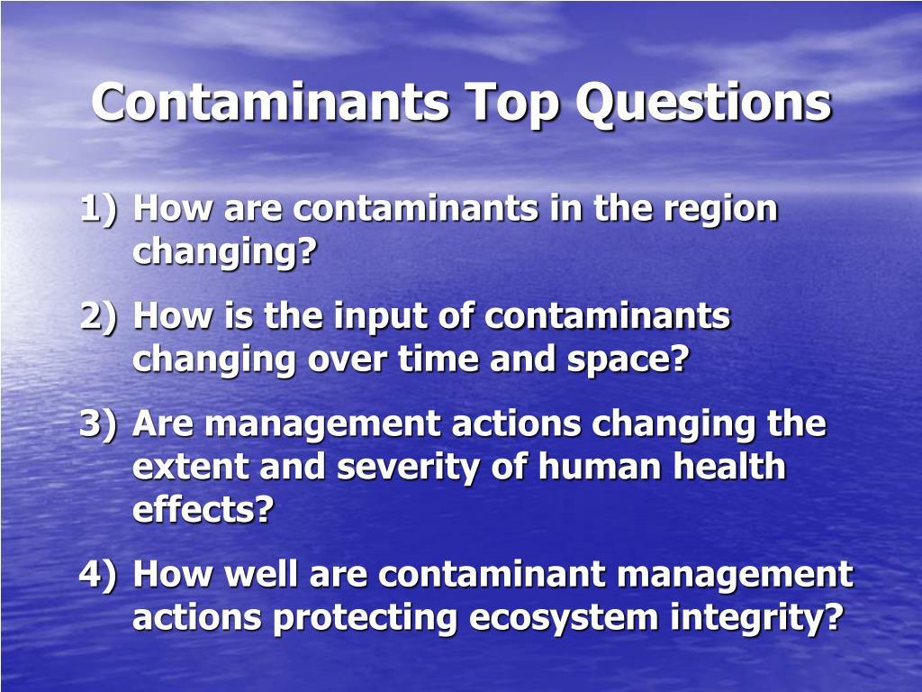 Contaminants Top Questions