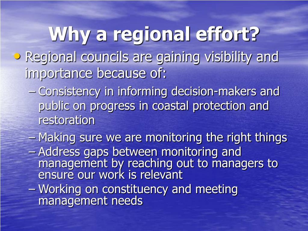 Why a regional effort?