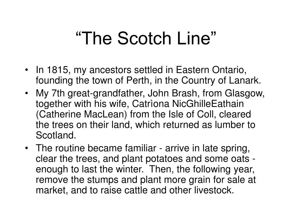 """""""The Scotch Line"""""""