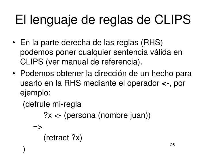 El lenguaje de reglas de CLIPS
