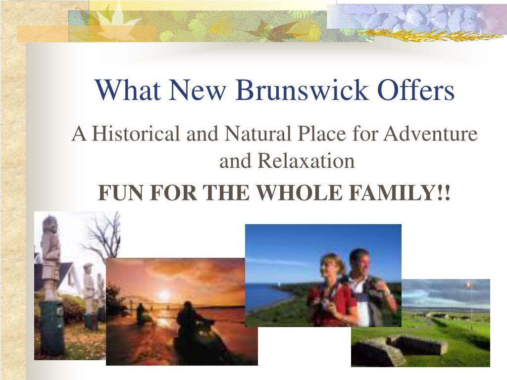 What New Brunswick Offers