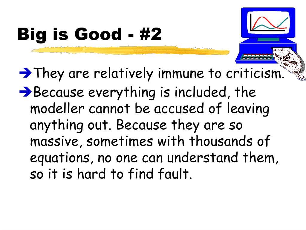Big is Good - #2