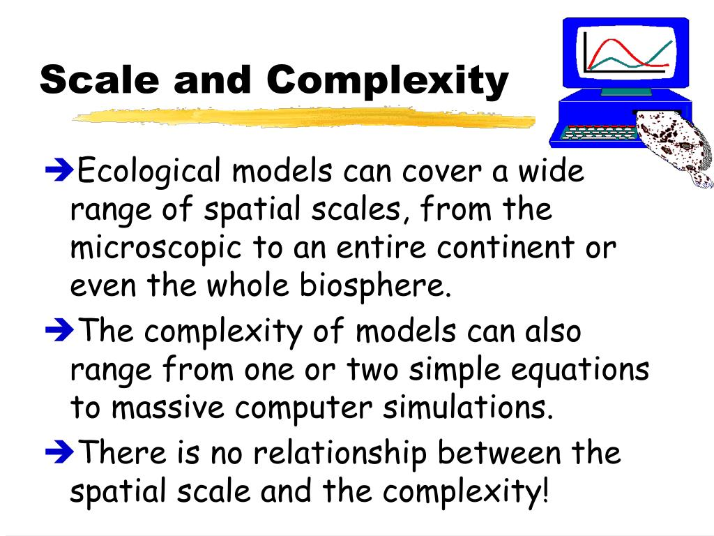 Scale and Complexity